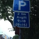 Parkering 2 tim avgift 9-18 (9-15), vad gäller?